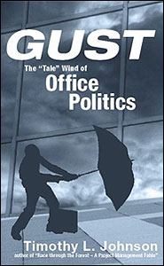 Gust: the tale wind of office politics